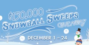 $150,000 Snowball Sweeps Giveaway